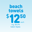 Beach Towels are now $12.50